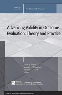 Advancing Validity in Outcome Evaluation: Theory and Practice: New Directio
