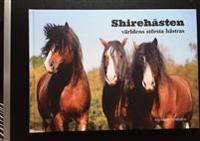 Shirehästen : världens största hästras