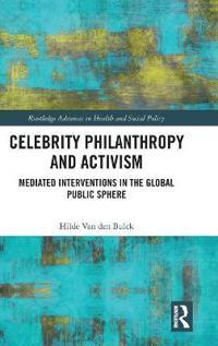 Celebrity Philanthropy and Activism