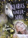 Klaras vintersorg (lättläst)