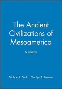 Ancient Civilizations of Mesoamerica