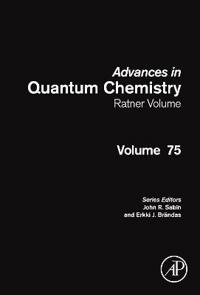 Advances in Quantum Chemistry: Ratner Volume