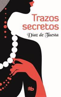 Trazos Secretos / Secret Traces