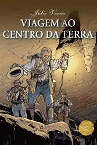 Viagem Ao Centro Da Terra: Edição Completa, Tradução Portuguès Do Brasil
