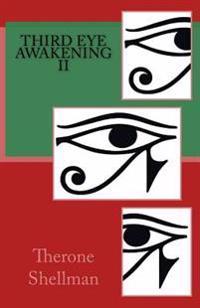 Third Eye Awakening II