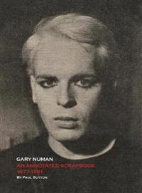 Gary Numan, an Annotated Scrapbook