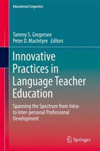 Innovative Practices in Language Teacher Education