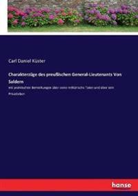 Charakterzüge des preußischen General-Lieutenants Von Saldern