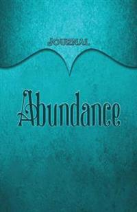 Abundance Journal: Aqua 5.5x8.5 240 Page Lined Journal Notebook Diary (Volume 1)