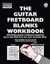 The Guitar Fretboard Blanks Workbook
