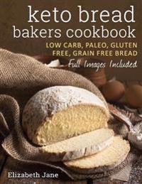 Keto Bread Bakers Cookbook