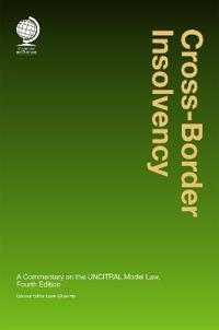 Cross Border Insolvency: A Commentary on the Uncitral Model