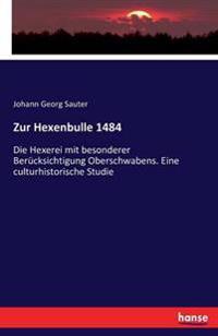 Zur Hexenbulle 1484