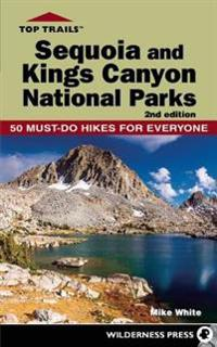 Top Trails: Sequoia and Kings Canyon National Parks