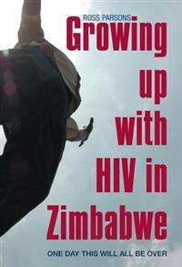 Growing Up With HIV in Zimbabwe
