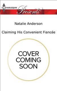 Claiming His Convenient Fiancée