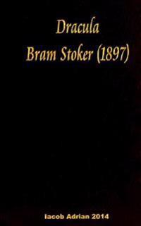 Dracula Bram Stoker - (1897)
