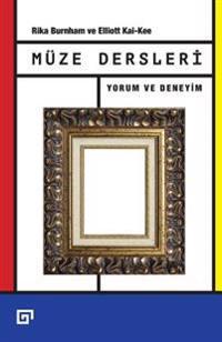Muze Dersleri: Yorum Ve Deneyim