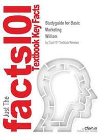 Studyguide for Basic Marketing by William, ISBN 9781259750250