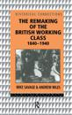 The Remaking of the British Working Class, 1840-1940