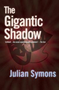 Gigantic Shadow