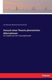 Versuch Einer Theorie Phonetischer Alternationen