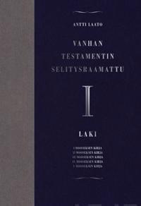 Vanhan testamentin selitysraamattu I
