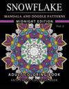 Snowflake Mandala and Doodle Pattern Coloring Book Midnight Edition Vol.2: Adult Coloring Book Designs (Relax with Our Snowflakes Patterns (Stress Rel
