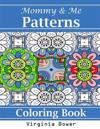 Mommy & Me Patterns: Coloring Book