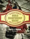 The Definitive History of World Championship Boxing: Mini Fly to Bantamweight