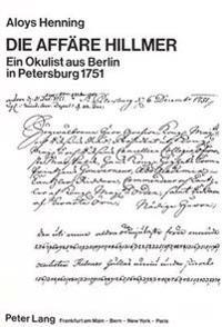 Die Affaere Hillmer. Ein Okulist Aus Berlin in Petersburg 1751