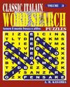 Classic Italian Word Search Puzzles. Vol. 3
