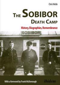 The Sobibor Death Camp