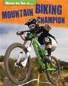 Mountain Biking Champion
