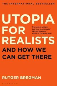 Utopia for realists - and how we can get there
