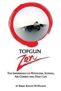 Topgun Zen