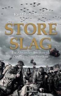 Store slag - Karl Jakob Skarstein | Inprintwriters.org
