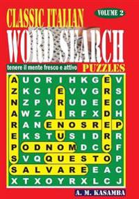 Classic Italian Word Search Puzzles. Vol. 2
