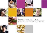 Resan till Yalla : boken om kvinnorna på Yalla Trappan