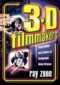3-D Filmmakers
