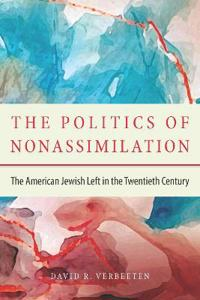 The Politics of Nonassimilation