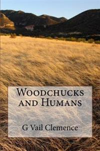 Woodchucks and Humans