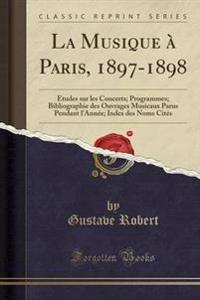 La Musique a Paris, 1897-1898