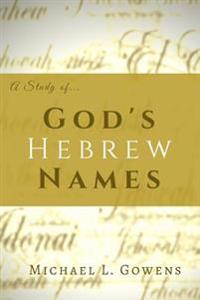 A Study of God's Hebrew Names