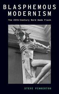 Blasphemous Modernism