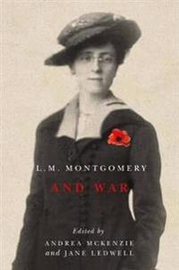L. M. Montgomery and War