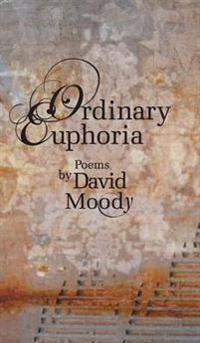 Ordinary Euphoria