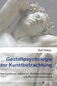 Gestaltpsychologie Der Kunstbetrachtung