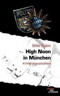 High Noon in Munchen