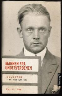 Mannen fra underverdenen - Per E. Hem | Ridgeroadrun.org